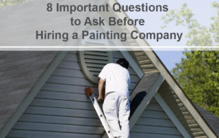 8 Important Questions to Ask Before Hiring a Painting Company